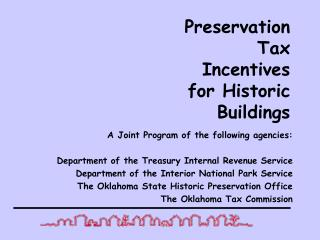Preservation Tax Incentives for Historic Buildings
