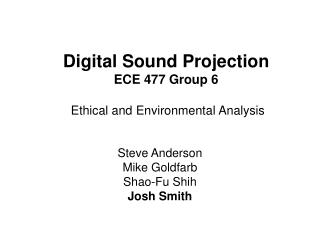 Digital Sound Projection ECE 477 Group 6 Ethical and Environmental Analysis