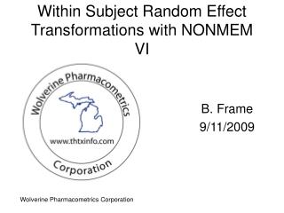 Within Subject Random Effect Transformations with NONMEM VI