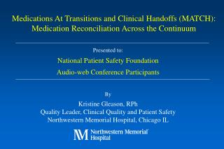 Presented to: National Patient Safety Foundation Audio-web Conference Participants By