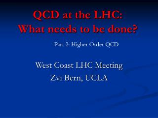 QCD at the LHC: What needs to be done?