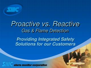 Proactive vs. Reactive Gas  Flame Detection