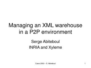 Managing an XML warehouse in a P2P environment