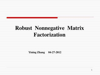 Robust  Nonnegative  Matrix  Factorization