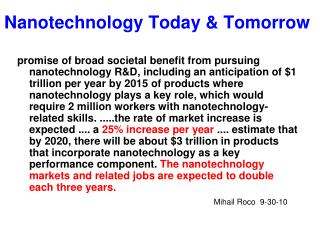 Nanotechnology Today & Tomorrow