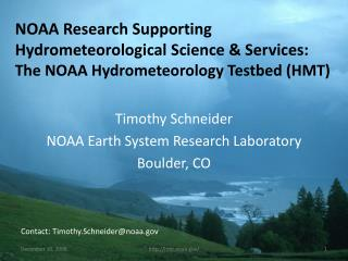 Timothy Schneider NOAA Earth System Research Laboratory Boulder, CO