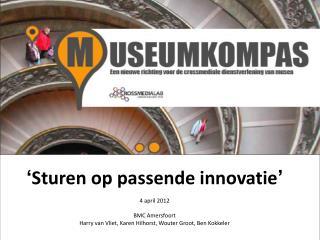 Waar staan we in het project Museumkompas?