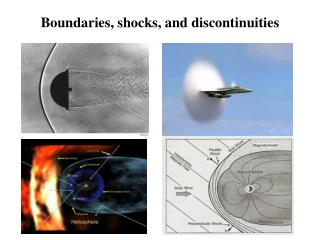 Boundaries ,  shocks ,  and discontinuities