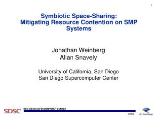 Symbiotic Space-Sharing:  Mitigating Resource Contention on SMP Systems