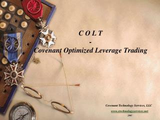C O L T  - Covenant Optimized Leverage Trading