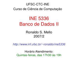 INE 5336 Banco de Dados II