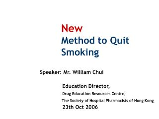 New Method to Quit Smoking