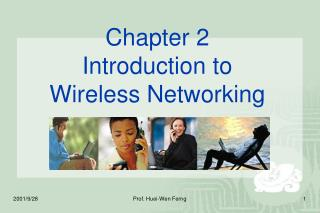 Chapter 2 Introduction to  Wireless Networking
