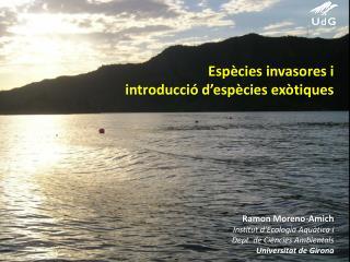 Espècies invasores i  introducció d'espècies exòtiques