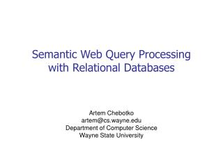 Semantic Web Query Processing  with Relational Databases