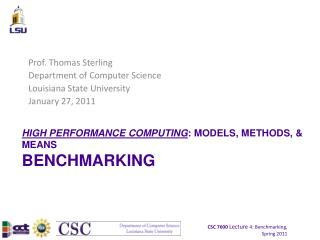 HIGH PERFORMANCE COMPUTING : MODELS, METHODS, & MEANS BENCHMARKING
