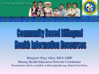 Community Based Bilingual  Health Information Resources