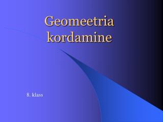 Geomeetria kordamine