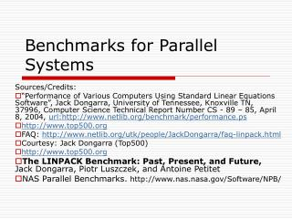 Benchmarks for Parallel Systems
