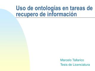 Uso de ontologías en tareas de recupero de información
