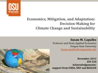 Economics, Mitigation, and Adaptation:  Decision-Making for Climate Change and Sustainability