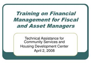 Training on Financial Management for Fiscal and Asset Managers