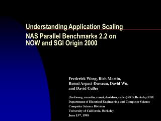 Understanding Application Scaling NAS Parallel Benchmarks 2.2 on  NOW and SGI Origin 2000