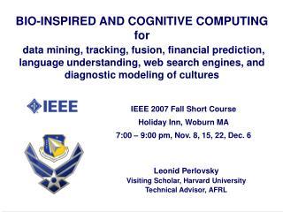 Leonid Perlovsky Visiting Scholar, Harvard University Technical Advisor, AFRL