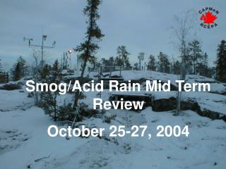 Smog/Acid Rain Mid Term Review October 25-27, 2004