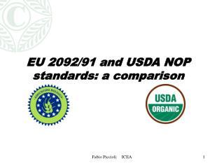 EU 2092/91 and USDA NOP standards: a comparison