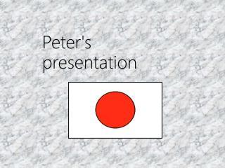 Peter's  presentation