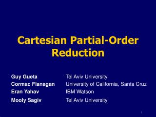 Guy Gueta	  	Tel Aviv University Cormac Flanagan  	University of California, Santa Cruz