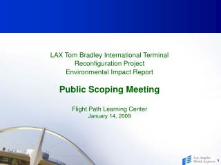 LAX Tom Bradley International Terminal Reconfiguration Project  Environmental Impact Report