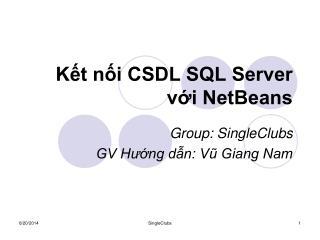 K?t n?i CSDL SQL Server v?i NetBeans