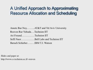 A Unified Approach to Approximating 	Resource Allocation and Scheduling