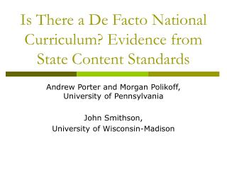 Is There a De Facto National Curriculum? Evidence from State Content Standards