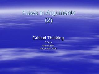 Flaws in Arguments 2