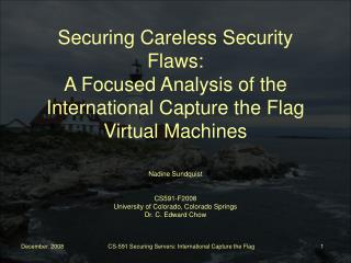 Securing Careless Security Flaws: A Focused Analysis of the International Capture the Flag Virtual Machines