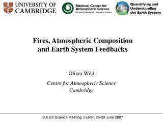 Fires, Atmospheric Composition and Earth System Feedbacks