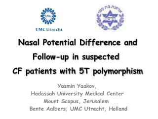 Nasal Potential Difference and Follow-up in suspected  CF patients with 5T polymorphism