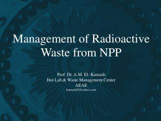 Management of Radioactive Waste from NPP