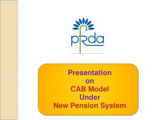 Presentation  on  CAB Model Under New Pension System