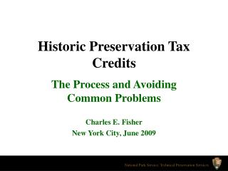 Historic Preservation Tax Credits