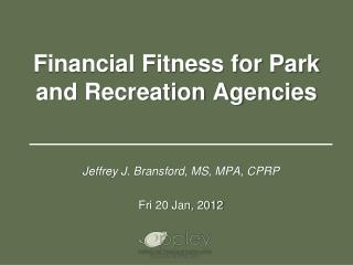 Financial Fitness for Park and Recreation Agencies