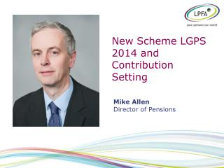 New Scheme LGPS 2014 and Contribution Setting