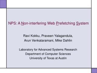 NPS: A  N on-interfering Web  P refetching  S ystem