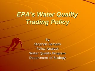 EPA's Water Quality  Trading Policy