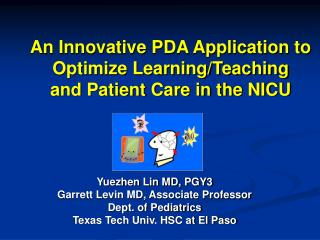 An Innovative PDA Application to Optimize Learning/Teaching  and Patient Care in the NICU