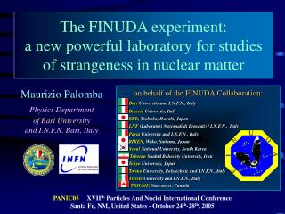 The FINUDA experiment: a new powerful laboratory for studies  of strangeness in nuclear matter