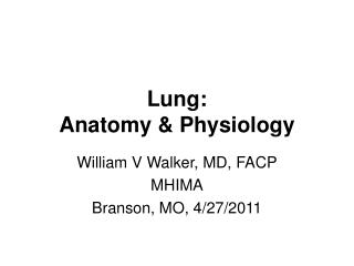 Lung: Anatomy & Physiology